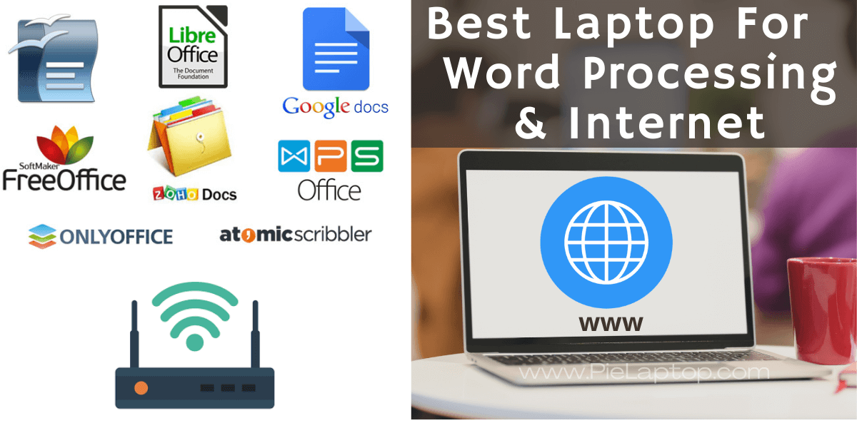 Best Laptop For Word Processing and Internet