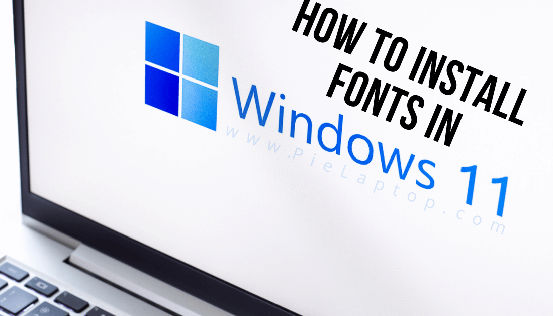 how to install fonts in windows 11